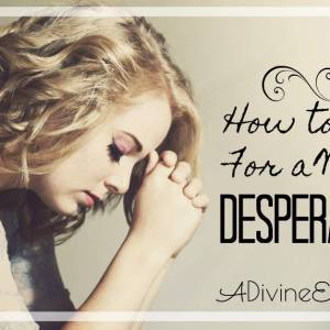 How to Pray for a World in Desperate Need