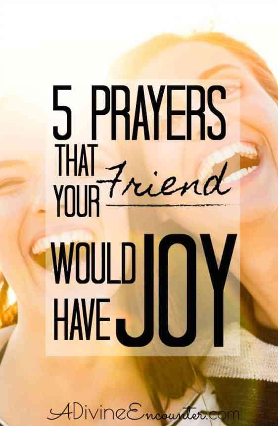 Prayers That Your Friend Would Have Joy