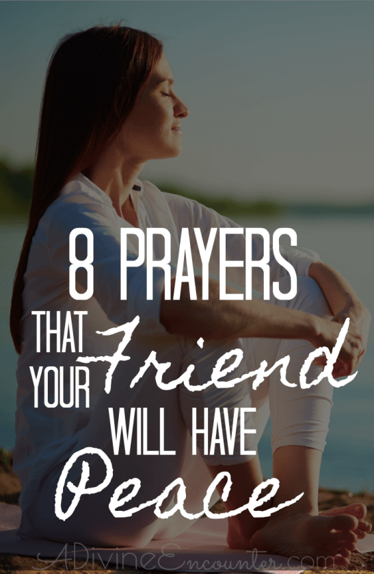 Prayers for Your Friend to Have Peace