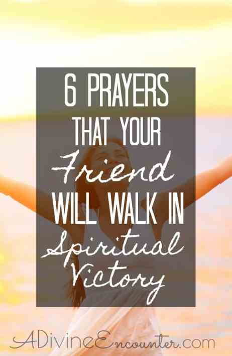 Prayers for Your Friend to Walk in Spiritual Victory