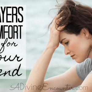Prayers of Comfort For Your Friend