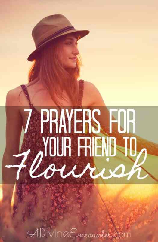 Prayers for Your Friend to Flourish
