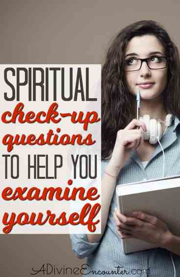 In the Bible, God says to examine yourself, but what does that mean? This post offers spiritual checkup questions plus resources for assurance of salvation.