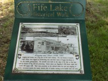 Fife Lake Historical Walk Example - well worth the time!