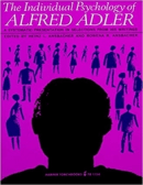 The Individual Psychology of Alfred Adler