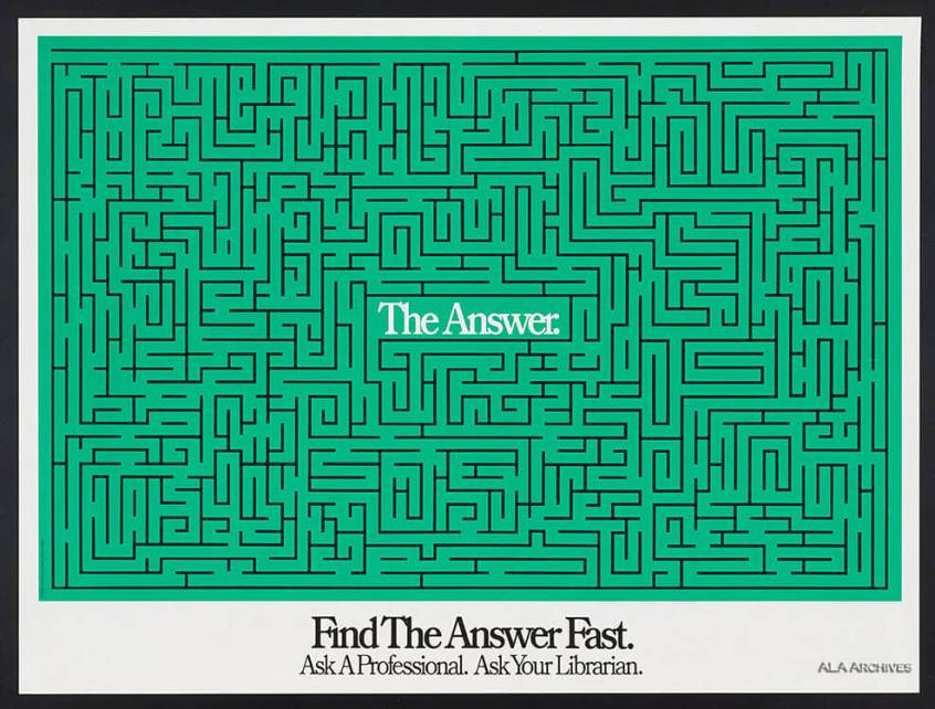 """Poster depicts a maze with """"the answer' in the middle"""