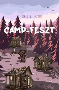 Köny Guru Kiadó: Camp-Feszt. A Camp-trilógia első része.