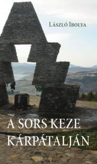 Köny Guru Kiadó: A sors keze Kárpátalján.