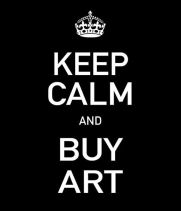 Keep calm - buy art!