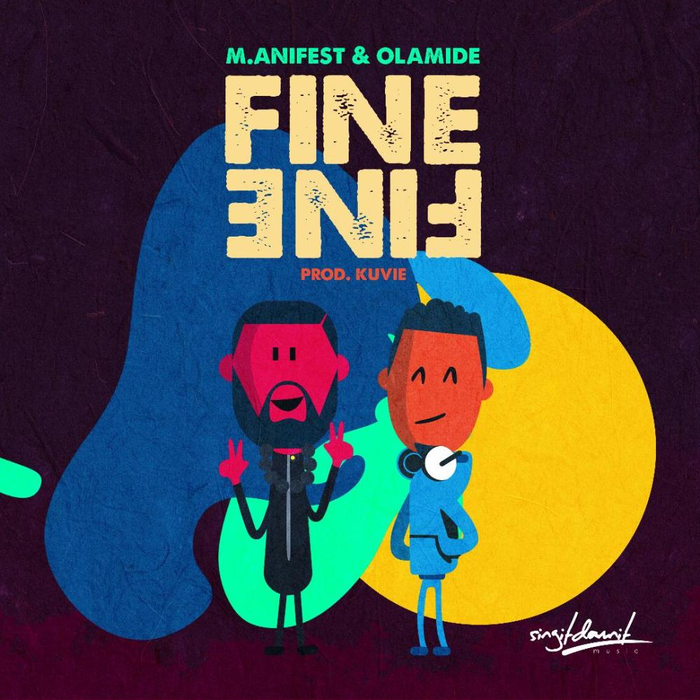 "M.anifest & Olamide Join Forces on ""Fine Fine"""