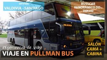 Viaje Pullman Bus 1627, Valdivia a Santiago en Salón Cama y Cabina