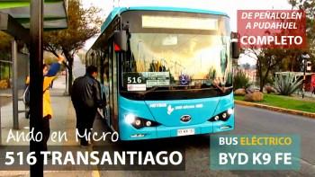 Ando en Micro 516 Transantiago | BYD K9 FE (Eléctrico) / HYKK32