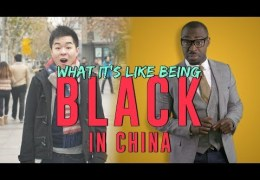 What It's Like Being Black In China
