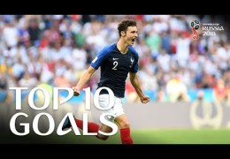 TOP 10 GOALS – 2018 FIFA WORLD CUP RUSSIA (EXCLUSIVE)