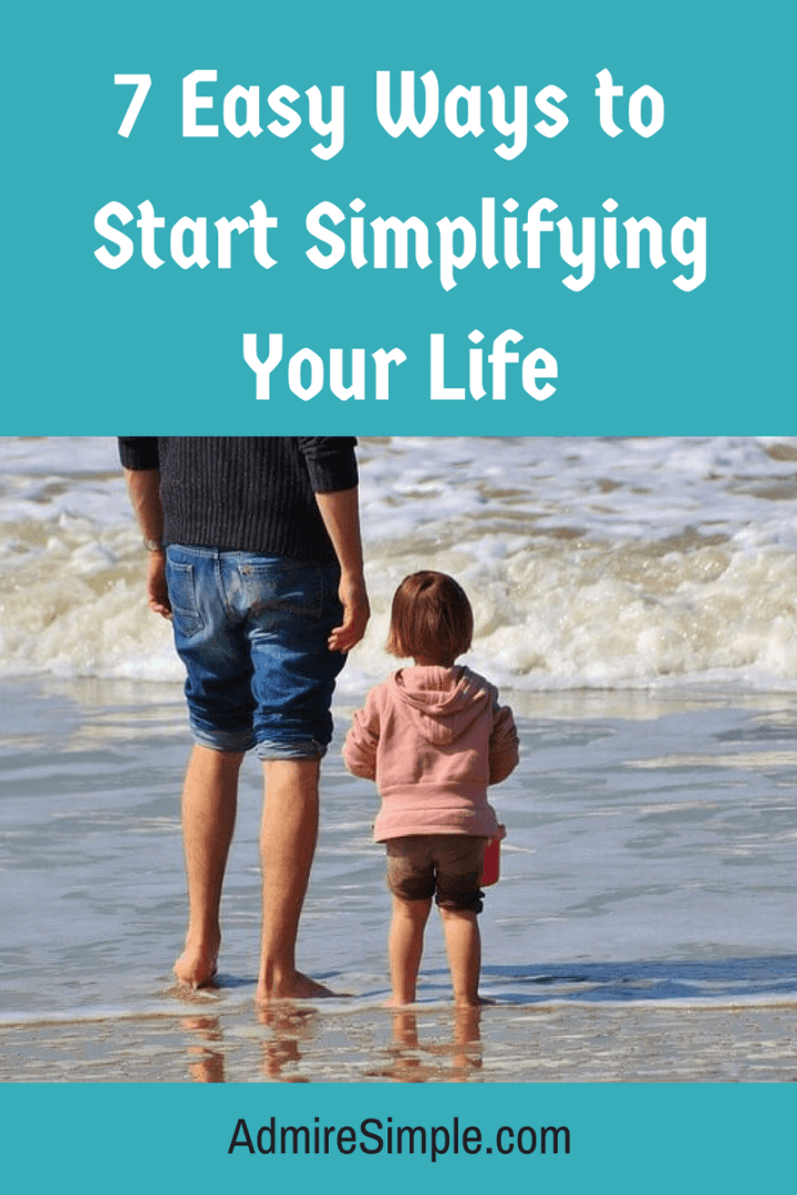 7-easy-ways-to-start-simplifying-your-life