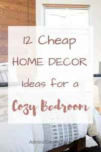 Inexpensive home decor ideas, bedroom makeover on a budget
