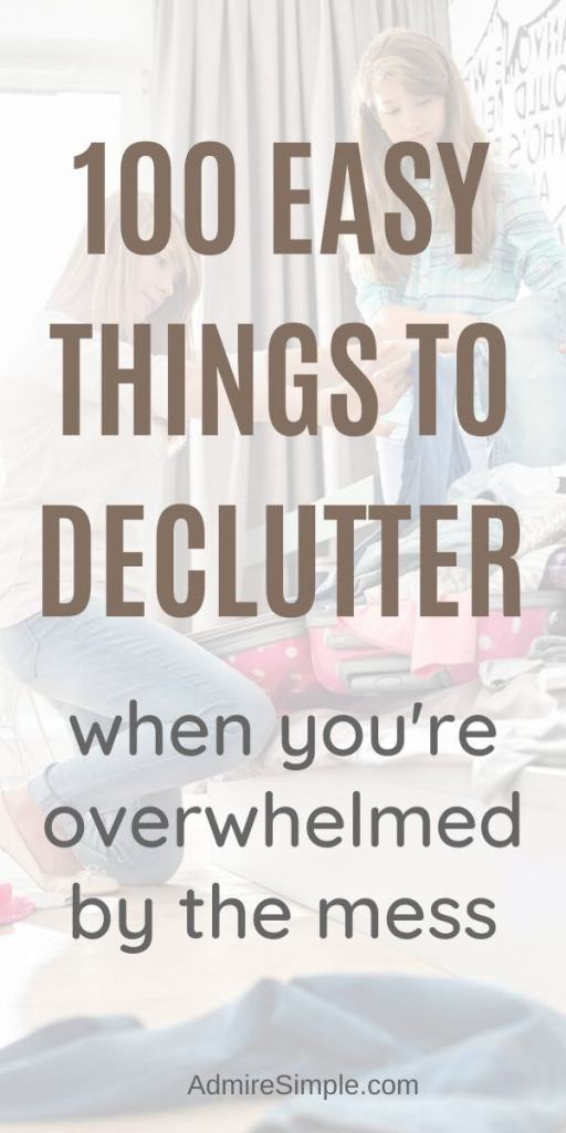 list of things to get rid of, things to declutter, declutter your home fast