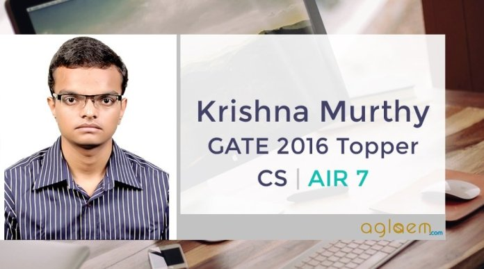 Krishna Murthy GATE Topper Interview Aglasem
