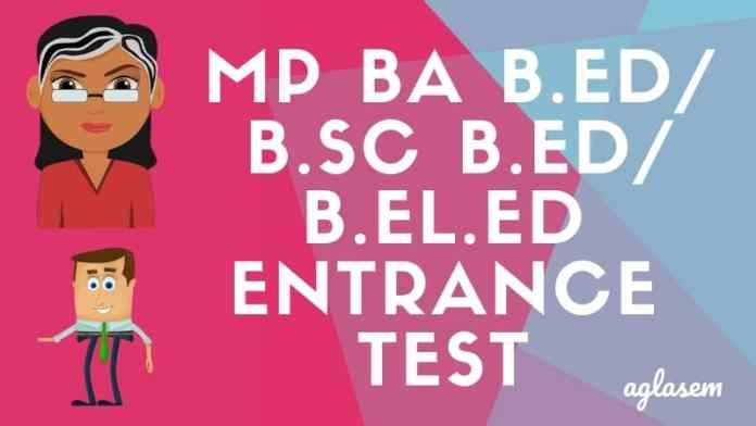 MP BA B.Ed/B.Sc B.Ed/B.El.Ed 2018 Entrance Test