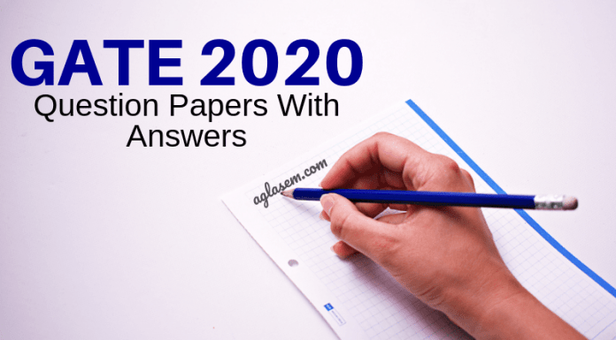 GATE 2020 Question Papers With Answers - Get PDF Files Here
