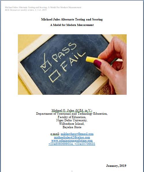 Michael Jules Alternate Testing and Scoring: A Model for Modern Measurement