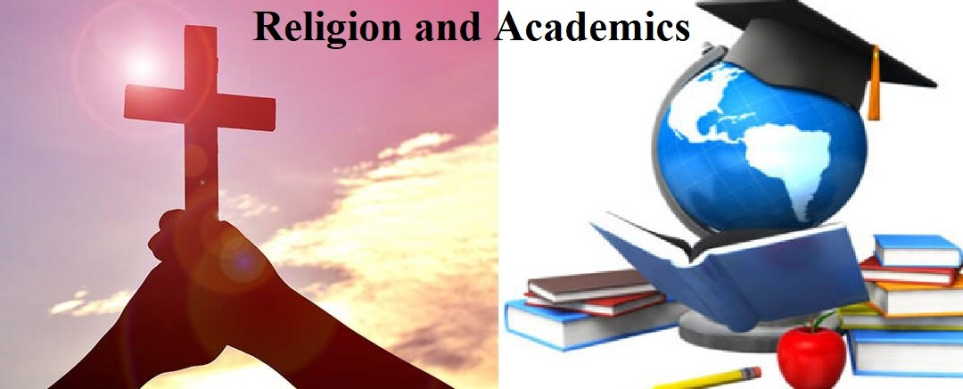 Dichotomizing Religion from Academics: What you must Know