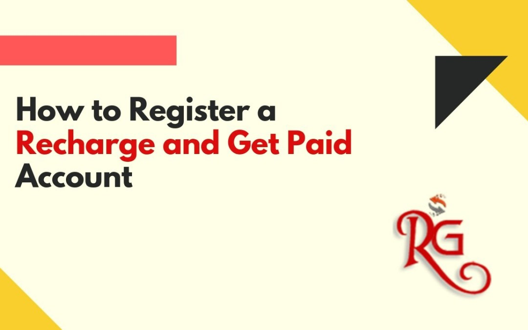 How To Register With Recharge and Get Paid RAGP