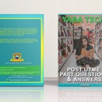Yabatech Post UTME Past Questions and Answers (Order One Now)