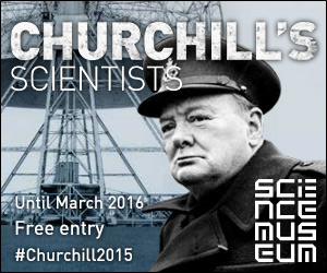 SCIENCE MUSEUM - CHURCHILL'S SCIENTISTS