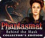 Phantasmat: Behind the Mask Collectors Full Version
