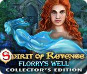 Spirit of Revenge Florrys Well Collectors Full Version