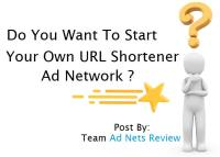do-you-want-to-start-your-own-url-shortener-ad-network