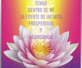 Tengo Dentro de mí, la fuente de infinita prosperidad y abundancia