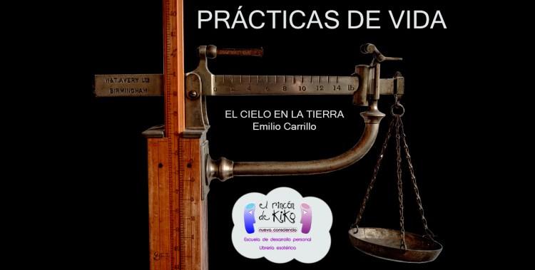 Prácticas de Vida por Emilio Carrillo
