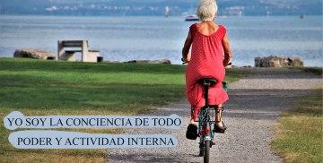 YO SOY LA CONCIENCIA DE TODO PODER Y ACTIVIDAD INTERNA