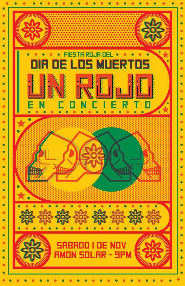 Un Rojo Reggae Band en concierto dia muertos