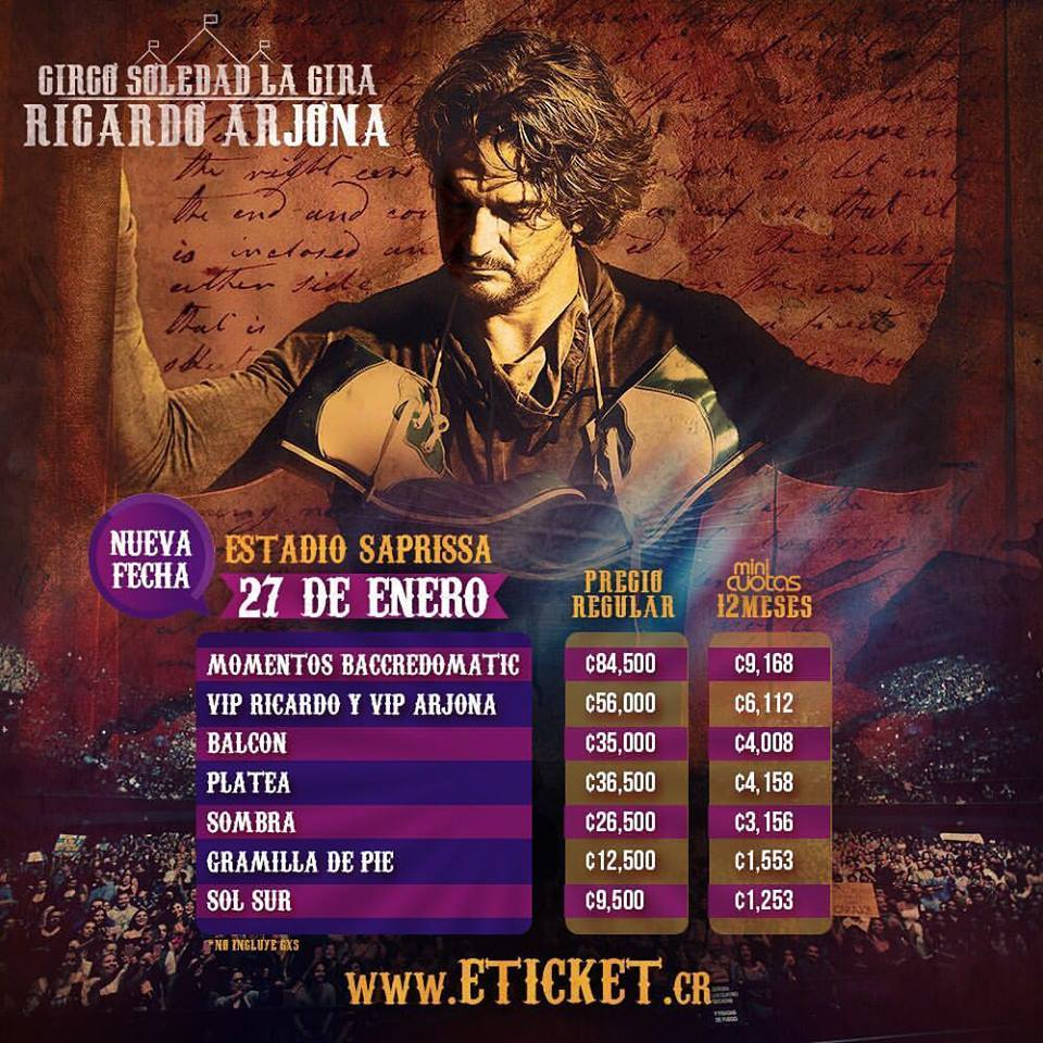 Precios entradas Ricardo Arjona Circo Soledad Segunda Fecha Costa Rica