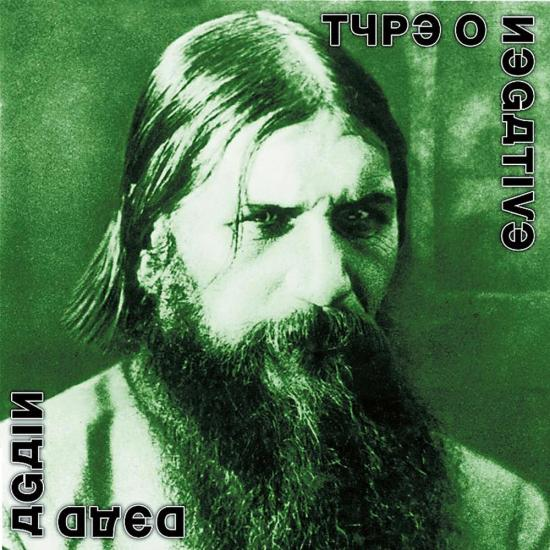 TYPE O NEGATIVE DEAD AGAIN