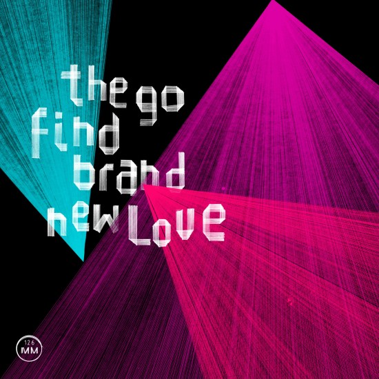 the-go-find-band-new-love-cover