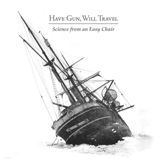 have_gun_will_travel_science_from_an_easy_chair