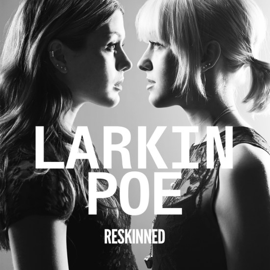 LarkinPoe-Reskinned