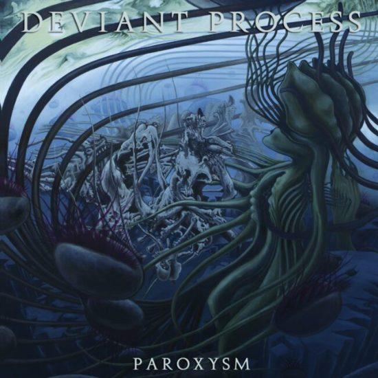 deviantprocess_paroxysm
