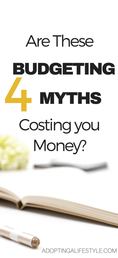 Are these 4 budgeting myths costing you money?