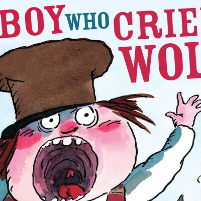 The Boy Who Cried Wolf by Tony Ross