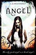 Angel (angel #1) - L.A Weatherly