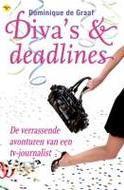Diva's & deadlines - Dominique de Graaf