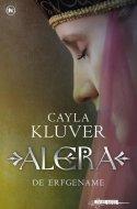 Alera, de erfgename (Legacy #1) - Cayla Kluver