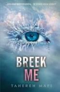 Breek me