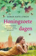Honingzoete dagen Sarah-Kate Lynch