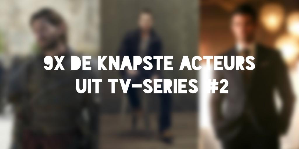 de knapste acteurs uit TV-series2-1a